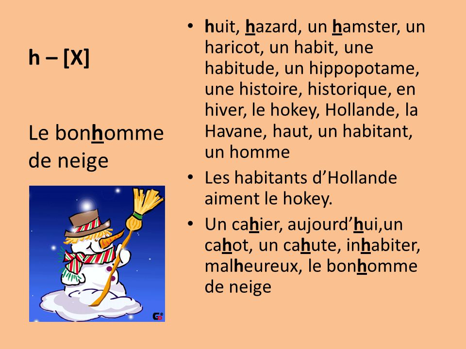 h – [X] Le bonhomme de neige